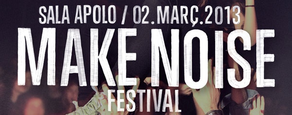 Make Noise 2013 Cartel