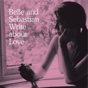belle-and-sebastian-write-about-love