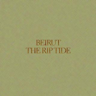 Beirut The Rip Ride